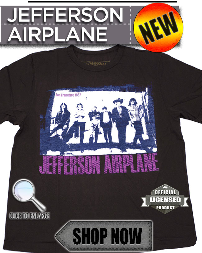 Click Here to check out our New Jefferson Airplane Tee!